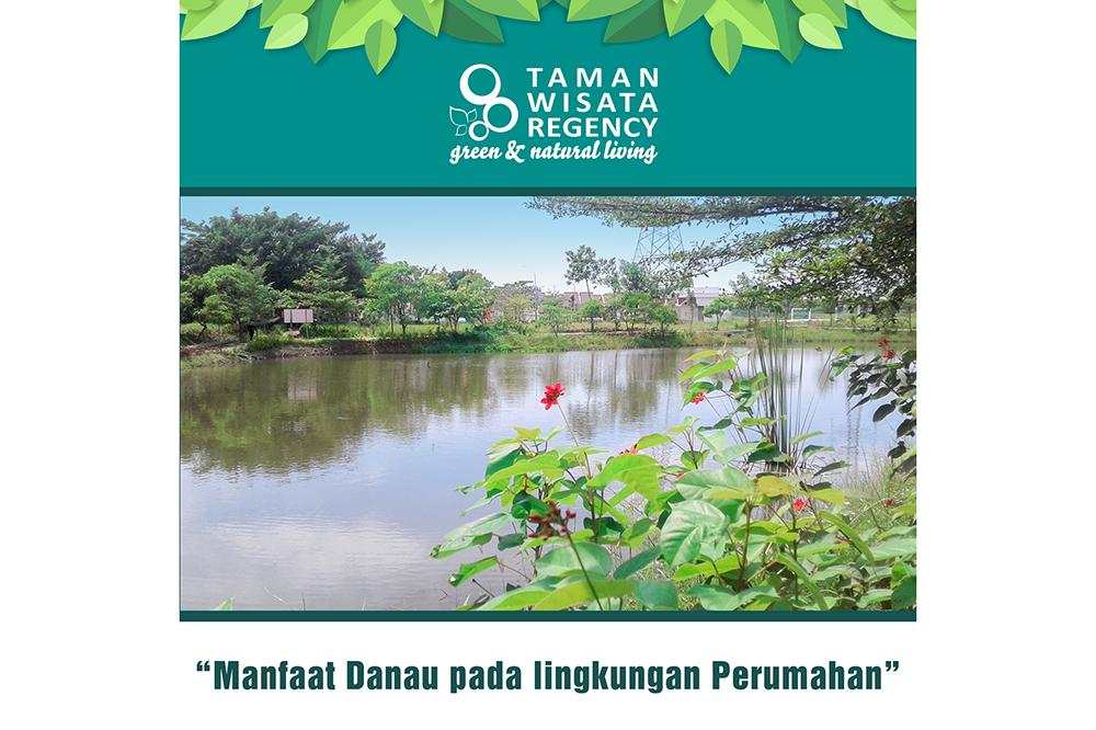 Manfaat Danau pada Lingkungan Perumahan